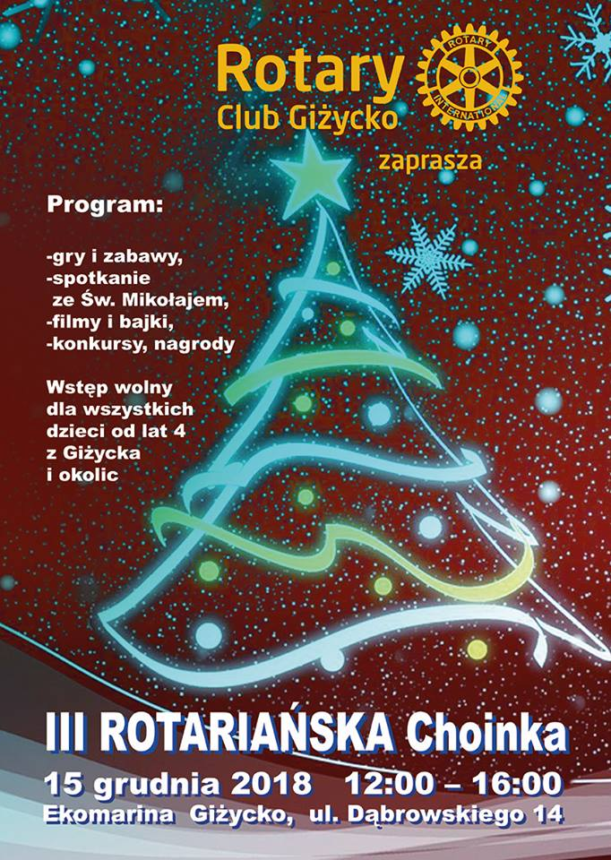 III Rotariańska Choinka dla dzieci z Gizycka i oklic 15.12.2018
